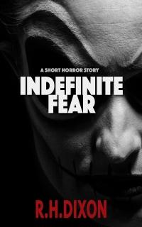 Indefinite Fear